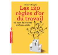 Les 120 règles d'or du travail - HACHETTE