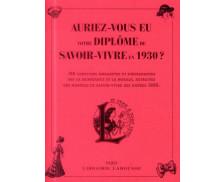 Auriez-vous eu votre diplôme de savoir-vivre en 1930 ?