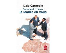 Comment trouver le leader en vous - LE LIVRE DE POCHE