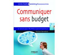 Communiquer sans budget - EYROLLES