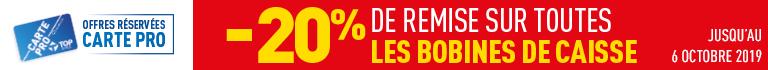 20% carte PRO sur les bobines caisse